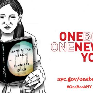 "Illustration of woman reading Manhattan Beach by Jennifer Egan on subway next to red text that reads ""ONE BOOK ONE NEW YORK,"" media information reading ""nyc.gov/onebook #OneBookNY"" and sponsor logos for New York, Vulture, and NYC Media & Entertainment"