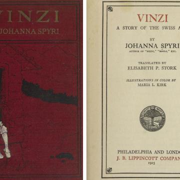 "Penn Libraries' edition of ""Vinzi a Story of the Swiss Alps"" by Johanna Spyri, published in 1923. Left: front cover, right: cover page."